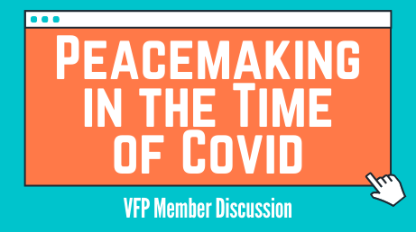 Peacemaking in the Time of Covid